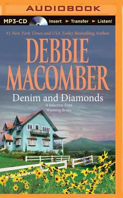 Denim and Diamonds: A Selection from Wyoming Brides - Macomber, Debbie