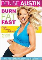 Denise Austin: Burn Fat Fast - Cadio Dance and Sculpt