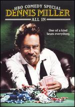 Dennis Miller: All In - Jim Yukich