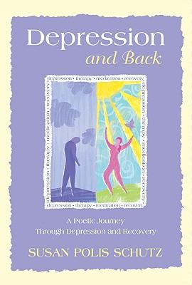 Depression and Back - Schutz, Susan Polis