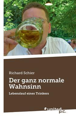 Der Ganz Normale Wahnsinn - Schier, Richard