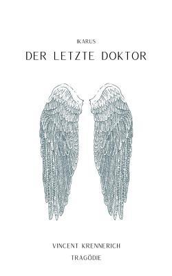Der letzte Doktor - Krennerich, Vincent