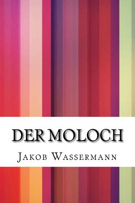 Der Moloch - Wassermann, Jakob