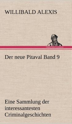 Der Neue Pitaval Band 9 - Alexis, Willibald