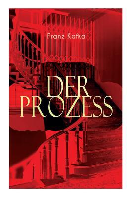 Der Prozess - Kafka, Franz