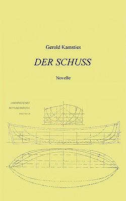 Der Schuss - Kamsties, Gerold