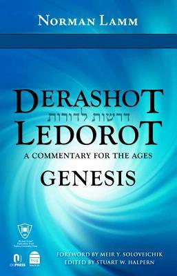 Derashot Ledorot: Genesis - Lamm, Norman, Dr.