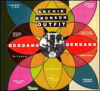 Derdang Derdang - Archie Bronson Outfit