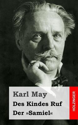 Des Kindes Ruf / Der Samiel - May, Karl