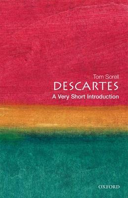 Descartes: A Very Short Introduction - Sorell, Tom