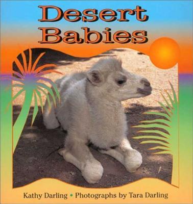 Desert Babies - Darling, Kathy, and Darling, Tara (Photographer)