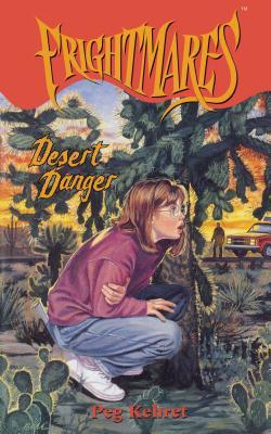 Desert Danger - Kehret, Peg