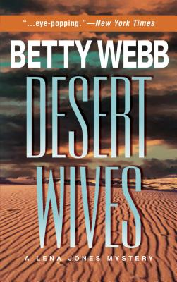 Desert Wives - Webb, Betty