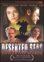 Desiertos Mares [Deserted Seas]