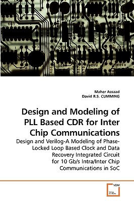 Design and Modeling of Pll Based Cdr for Inter Chip Communications - Assaad, Maher