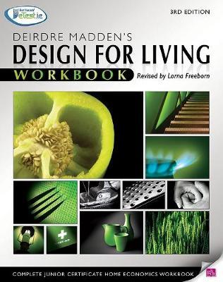 Design for Living Workbook - Madden, Deirdre, and Freeborn, Lorna (Revised by)