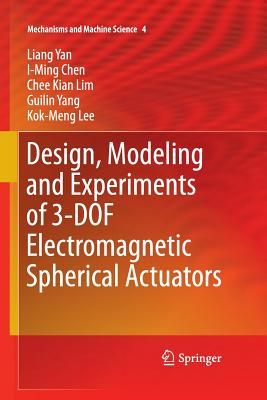 Design, Modeling and Experiments of 3-DOF Electromagnetic Spherical Actuators - Yan, Liang