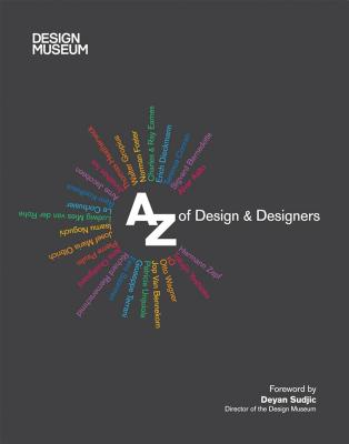 Design Museum: A-Z of Design & Designers - Design Museum, and Fiell, Charlotte, and Fiell, Peter