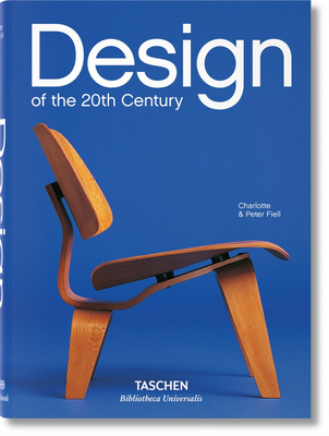 Design of the 20th Century - Fiell, Charlotte
