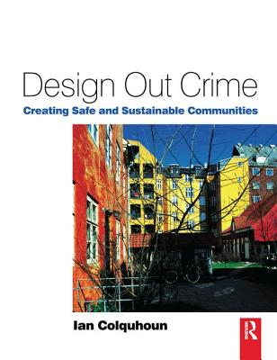 Design Out Crime - Colquhoun, Ian