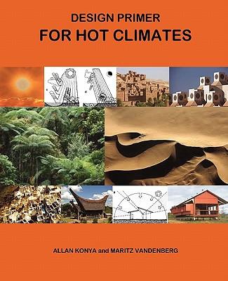 design primer for hot climates book by allan konya 3. Black Bedroom Furniture Sets. Home Design Ideas