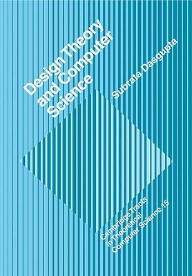 Design Theory and Computer Science - Dasgupta, Subrata
