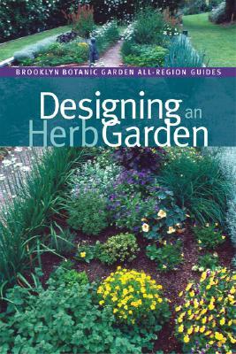 Designing an Herb Garden - Hanson, Beth (Editor)