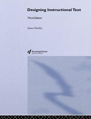 Designing Instructional Text - Hartley, John Williams