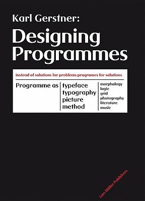 Designing Programmes - Gerstner, Karl