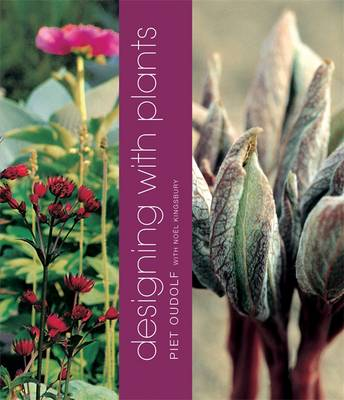 Designing with Plants - Oudolf, Piet, and Kingsbury, Noyl