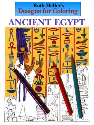 Designs for Coloring: Ancient Egypt - Heller, Ruth