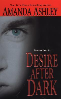 Desire After Dark - Ashley, Amanda