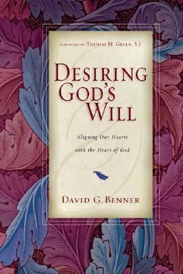 Desiring God's Will: Embracing God's Passion for Ethnic Diversity - Benner, David G