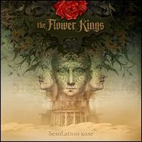 Desolation Rose - Flower Kings