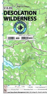 Desolation Wilderness Trail Map: Waterproof, Tearproof - Tom Harrison Maps, and Harrison, Tom