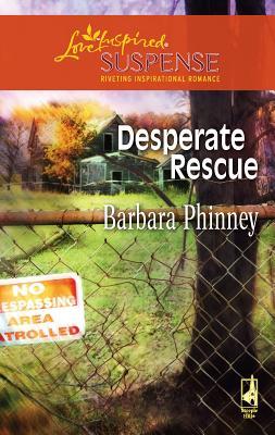 Desperate Rescue - Phinney, Barbara