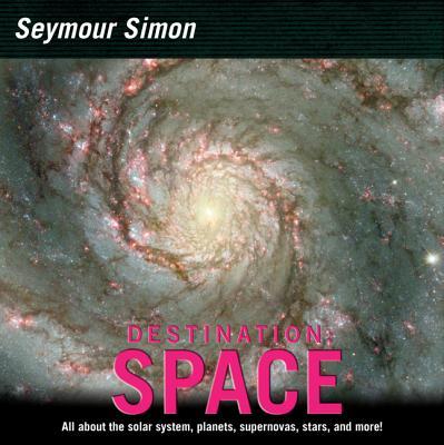 Destination Space - Simon, Seymour