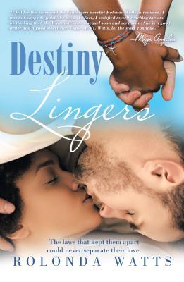 Destiny Lingers - Watts, Rolonda