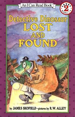 Detective Dinosaur Lost and Found - Skofield, James