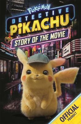 Detective Pikachu Story of the Movie: Official Pokemon - Pokemon