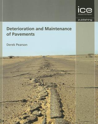 Deterioration and Maintenance of Pavements - Pearson, Derek