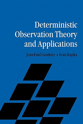 Deterministic Observation Theory and Applications - Gauthier, Jean-Paul, and Kupka, Ivan