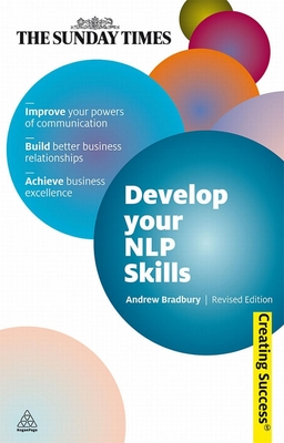 Develop Your NLP Skills - Bradbury, Andrew