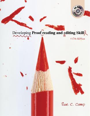 Developing Proofreading and Editing Skills - Camp, Sue C