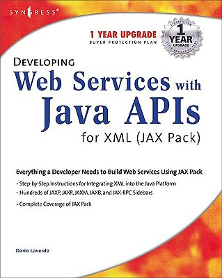 Developing Web Services with Java APIs for XML (Jax Pack) - Foster, Jerry, and Hablutzel, Bob, and Wear, Natalie