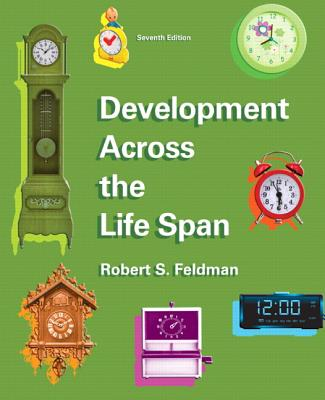 Development Across the Life Span - Feldman, Robert S.