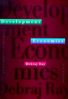 Development Economics - Ray, Debraj
