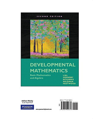 Developmental Mathematics: Basic Mathematics and Algebra, Books a la Carte Edition - Lial, Margaret L, and Hornsby, John, and McGinnis, Terry