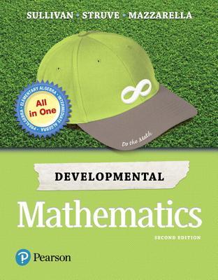 Developmental Mathematics: Prealgebra, Elementary Algebra, and