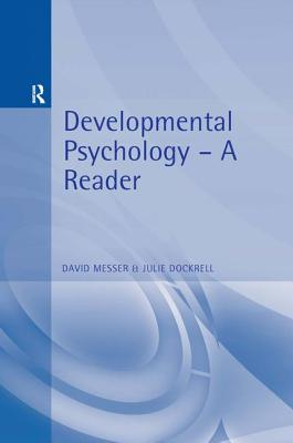 Developmental Psychology: A Reader - David Messer, David